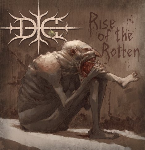 DIE - Rise Of The Rotten