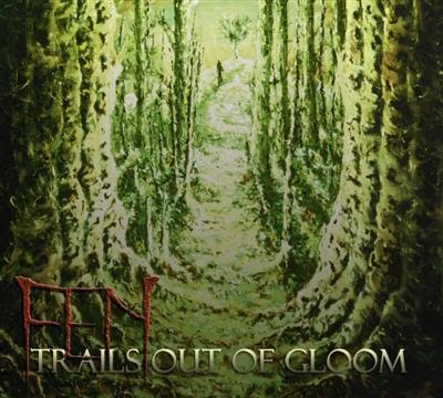 FEN - Trails Out Of Gloom
