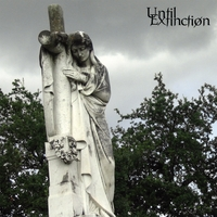 UNTIL EXTINCTION - The Lament