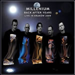 MILLENIUM - Back After Years (Live In Kraków 2009)