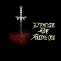 DEMISE OF GIDEON - Demise Of Gideon