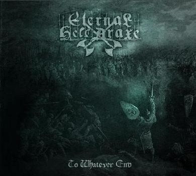 ETERNAL HELCARAXE - To Whatever End