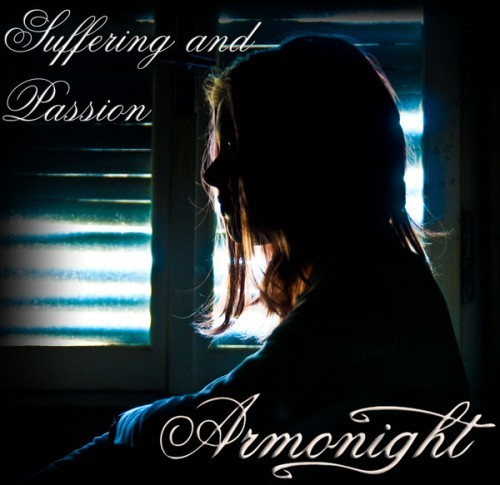 ARMONIGHT - Suffering And Passion
