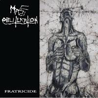 MASS OBLITERATION - Fratricide