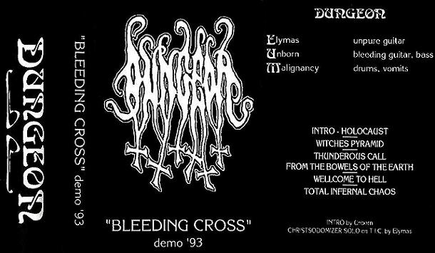 DUNGEON - Bleedin' Cross