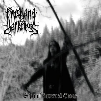 FROSTLAND DARKNESS - Sign Of Inverted Cross