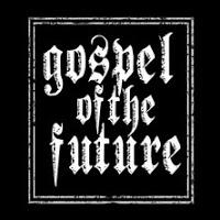 GOSPEL OF THE FUTURE - The Eclipse