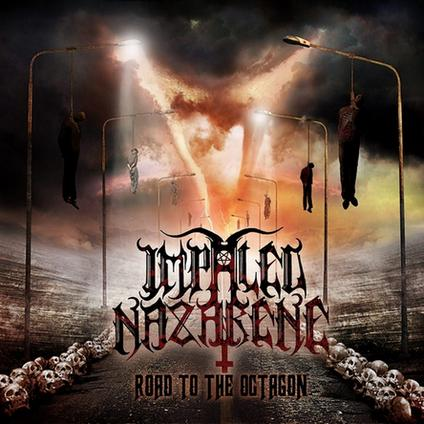 IMPALED NAZARENE - Road To The Octagon