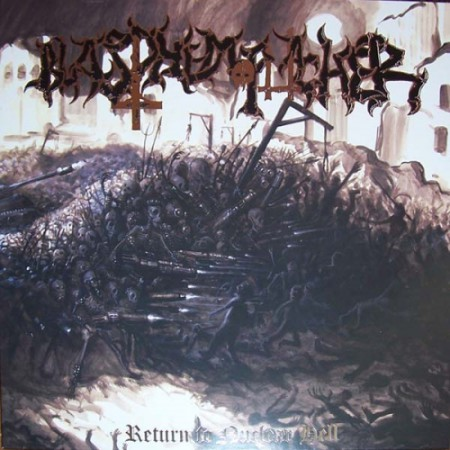 BLASPHEMOPHAGHER - Return To Nuclear Hell