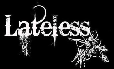 LATELESS
