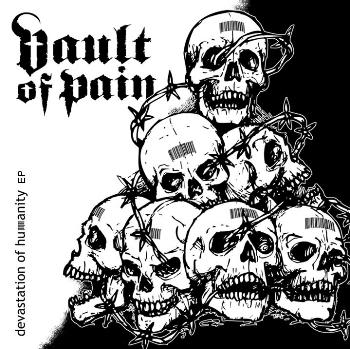 VAULT OF PAIN - Devastation Of Humanity