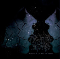 FROM THE SHORES - Until My Last Breath