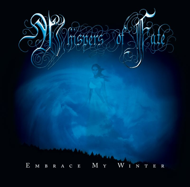 WHISPERS OF FATE - Embrace My Winter