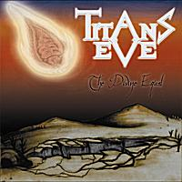 TITANS EVE - Divine Equal