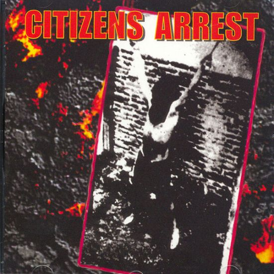 CITIZENS ARREST - Citizens Arrest