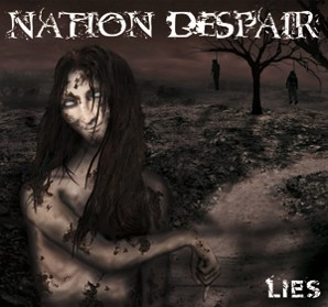 NATION DESPAIR - Lies