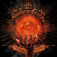 THE SIGN OF THE SOUTHERN CROSS - I Carry The Fire