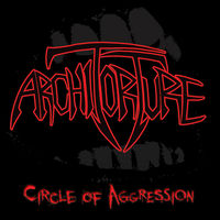 ARCHITORTURE - Circle Of Aggression