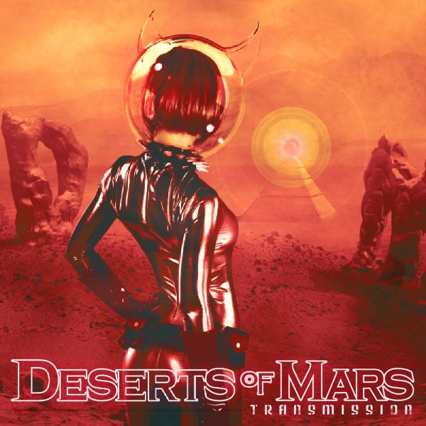 DESERT OF MARS - Transmission