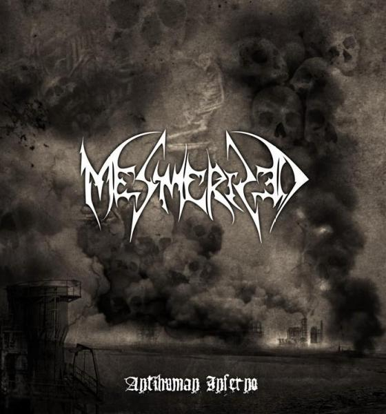 MESMERIZED - Antihuman Inferno