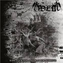 ODEM - Rape Your God And Pray For Reprieve