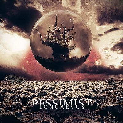 PESSIMIST - Longaevus