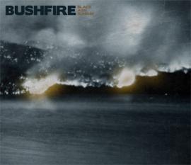 BUSHFIRE - Black Ash Sunday