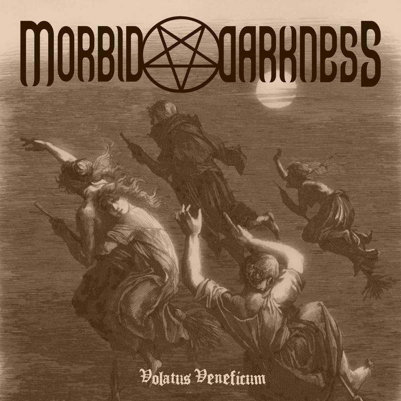 MORBID DARKNESS - Volatus Veneficum