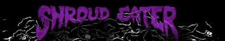 SHROUD EATER - Shroud Eater ThunderNoise