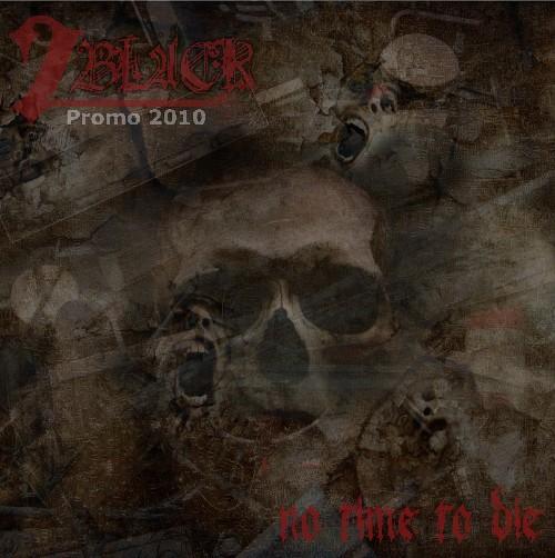 2BLACK - Promo 2010: No Time To Die