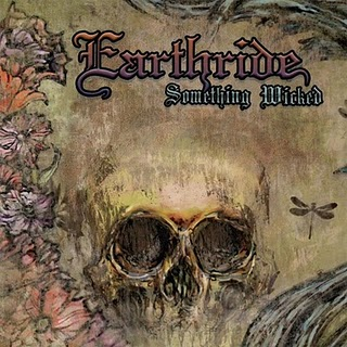 EARTHRIDE - Something Wicked