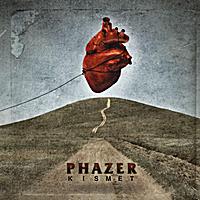 PHAZER - Kismet [promo]