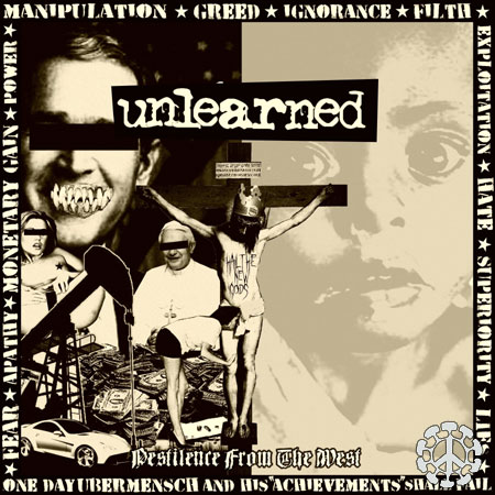 UNLEARNED - Pestilence From The West