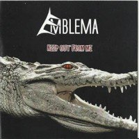 EMBLEMA - Keep Out From Me
