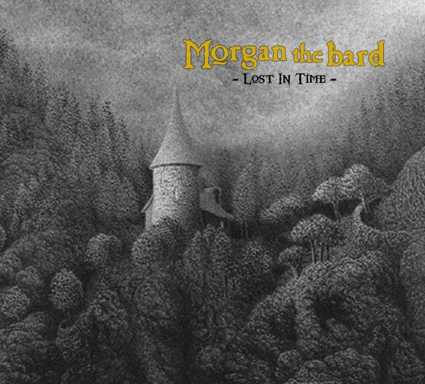 MORGAN THE BARD - Lost In Time