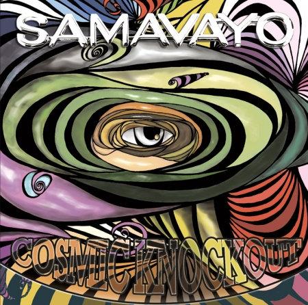 SAMAVAYO - Cosmic Knockout
