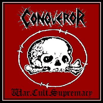 CONQUEROR - War.Cult.Supremacy