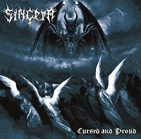 SINCERA - Cursed And Proud