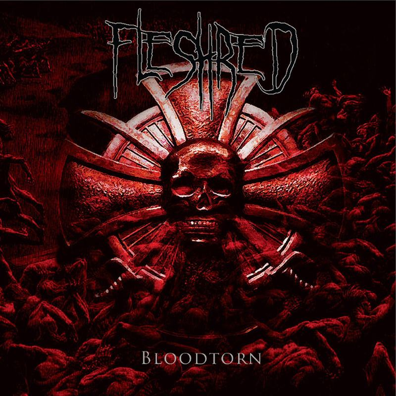 FLESHRED - Bloodtorn