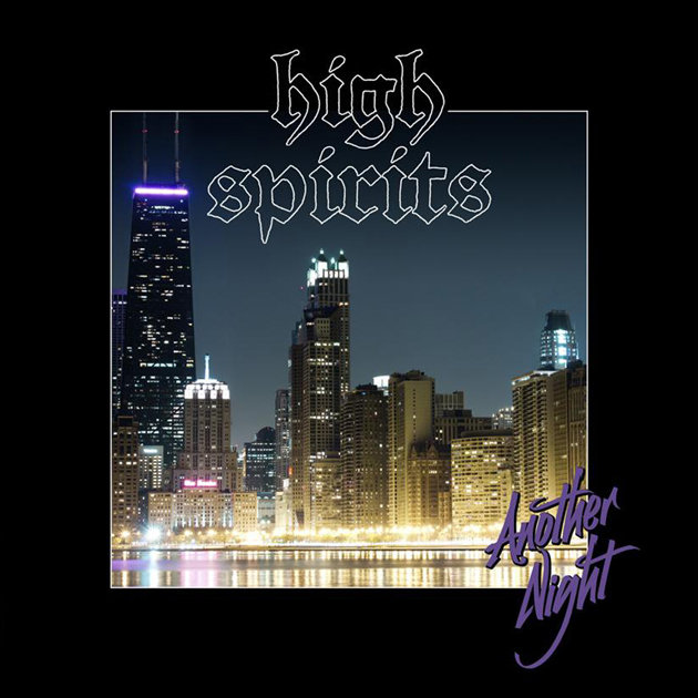 HIGH SPIRITS - Another Night