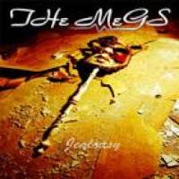 THE MEGS - Jealousy