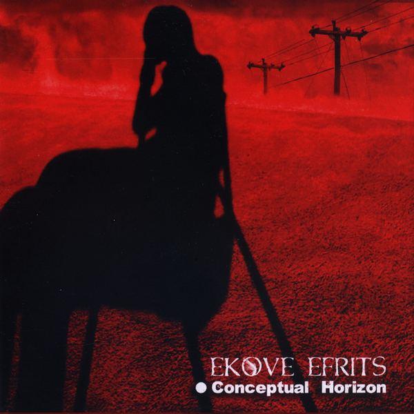 EKOVE EFRITS - Conceptual Horizon
