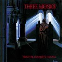 THREE MONKS - Neogothic Progressive Toccatas