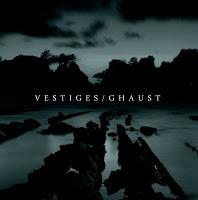 VESTIGES / GHAUST - Split