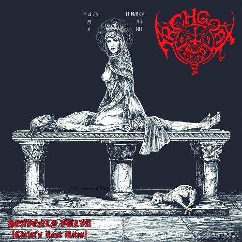 ARCHGOAT - Heavenly Vulva (Christ's Last Rites)
