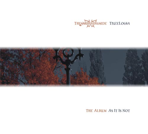 THE MORNINGSIDE - TreeLogia (The Album As It Is Not)