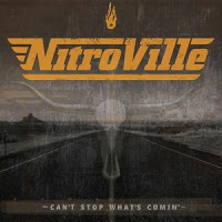 NITROVILLE - Can't Stop What's Comin