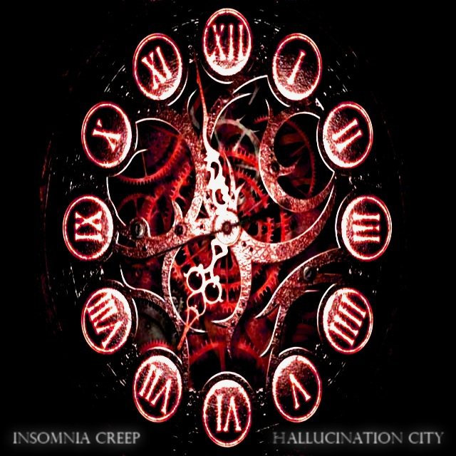 INSOMNIA CREEP - Hallucination City