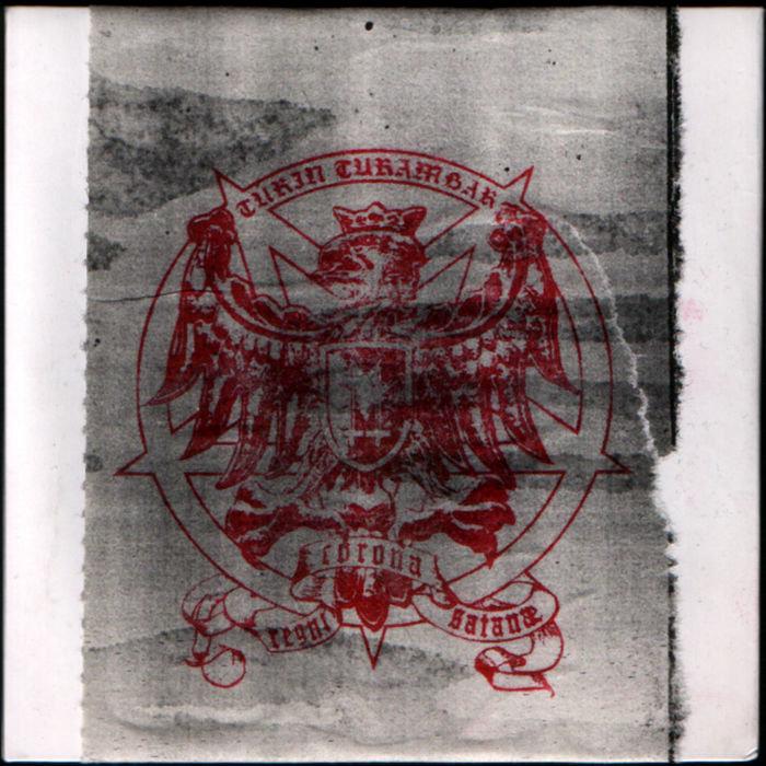 TÚRIN TURAMBAR - Corona Regni Satanae