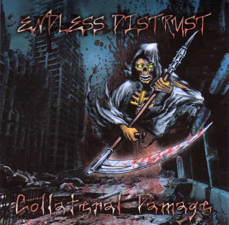 ENDLESS DISTRUST - Collateral Damage